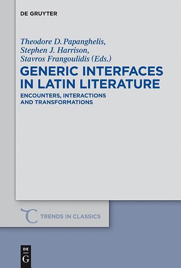 Generic Interfaces in Latin Literature PDF