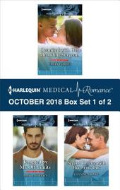 Harlequin Medical Romance October 2018 - Box Set 1 of 2: Reunited with Her Brooding Surgeon\Tempted by Mr. Off-Limits\Second Chance with Her Army Doc