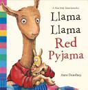Llama Llama Red Pyjama Book PDF