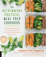 The Autoimmune Protocol Meal Prep Cookbook PDF