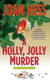 A Holly, Jolly Murder: A Claire Malloy Mystery