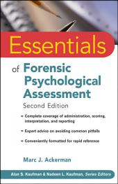 Essentials of Forensic Psychological Assessment: Edition 2