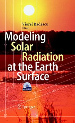 Modeling Solar Radiation at the Earth s Surface PDF