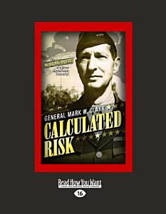 Calculated Risk (Large Print 16pt)