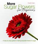 More Sugar Flowers for Beginners PDF