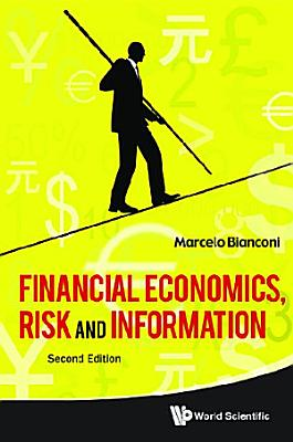 Financial Economics  Risk And Information  2nd Edition
