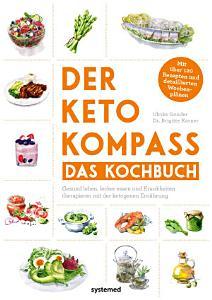 Der Keto Kompass     Das Kochbuch PDF