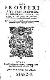 Opera, vetustorum exemplarium collatione repurgata (edente Jo. Olinario.)