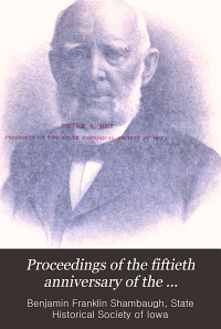 Proceedings of the Fiftieth Anniversary of the Constitution of Iowa PDF