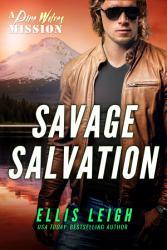 Savage Salvation A Dire Wolves Mission Book PDF