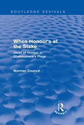 When Honour's at the Stake (Routledge Revivals)