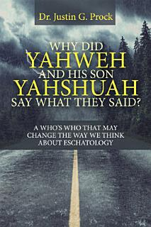 Why Did Yahweh and His Son Yahshuah Say What They Said  Book