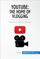 YouTube  The Home of Vlogging PDF