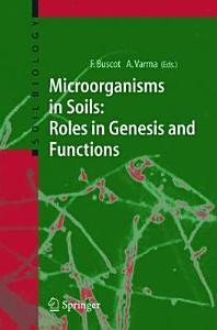 Microorganisms in Soils  Roles in Genesis and Functions PDF