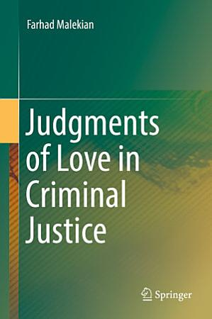 Judgments of Love in Criminal Justice PDF