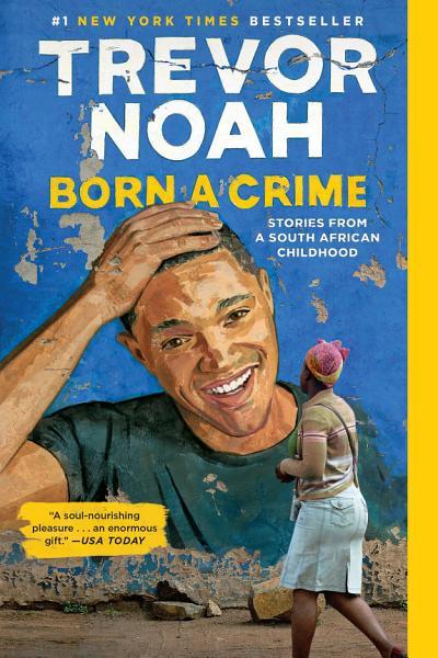 Download Born a Crime Book