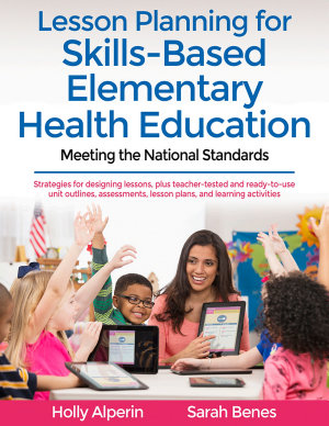 Lesson Planning for Skills Based Elementary Health Education PDF