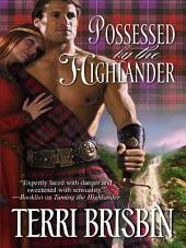 Possessed by the Highlander