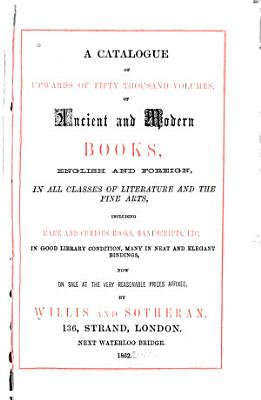 Catalogue of Upwards of Fifty Thousand Volumes on Sale PDF
