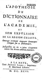 """L'apothéose du """"Dictionnaire de l'Académie"""" et son expulsion de la région céleste"""