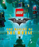 The Lego r  Batman Movie  The Making of the Movie