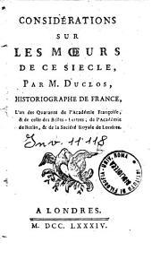 Considérations sur les moeurs de ce siecle, par m. Duclos