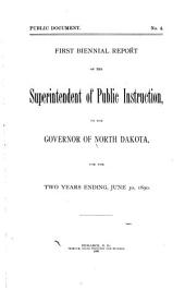 Biennial Report of the Superintendent of Public Instruction: Volume 1