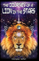 The Journey of a Lion in the Stars
