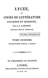 Lycée ou Cours de littérature ancienne et moderne: Volume11