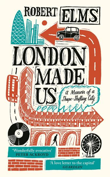 Download London Made Us Book