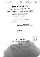 Dizionario storico-critico degli scrittori di musica e de' piu celebri artisti di tutte le nazioni si antiche che moderne dell'ab. Giuseppe Bertini ... Tomo primo [-quarto!: L-R, Volume 3
