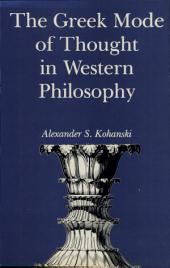 The Greek Mode of Thought in Western Philosophy