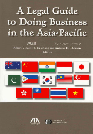 A Legal Guide to Doing Business in the Asia Pacific PDF
