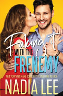 Download Faking It with the Frenemy Book
