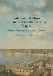 Instrumental Music in Late Eighteenth Century Naples PDF