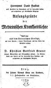 Hieronymus David Gaubius ... Anfangsgründe der medicinischen Krankheitslehre