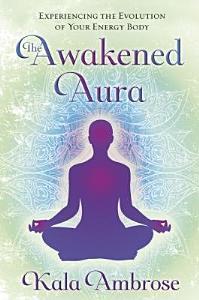 The Awakened Aura Book