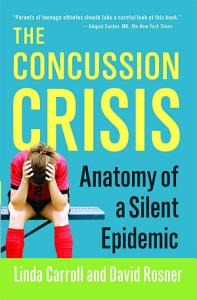 The Concussion Crisis Book