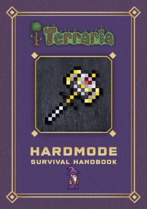 Terraria  Hardmode Survival Handbook