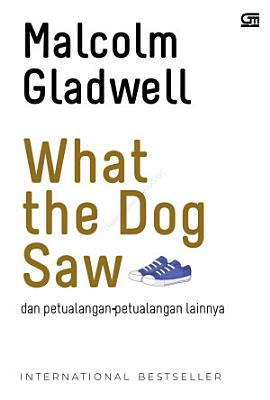 What the Dog Saw  Cover Baru  PDF