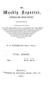 The Weekly Reporter, Appellate High Court: Volume 23