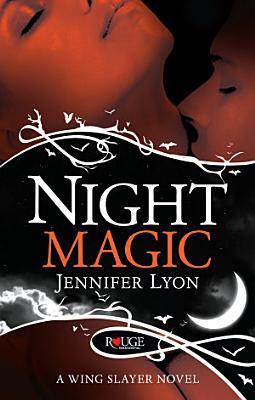 Night Magic  A Rouge Paranormal Romance PDF