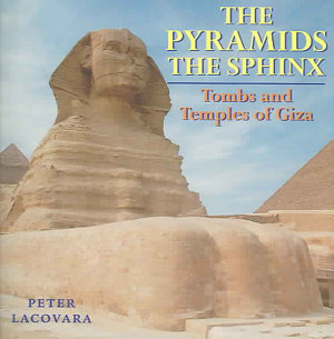 The Pyramids  the Sphinx