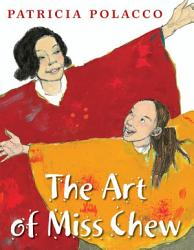 The Art of Miss Chew