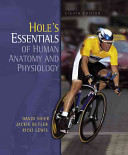 Hole s Essentials of Human Anatomy and Physiology Book