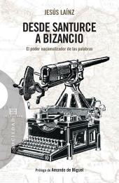 Desde Santurce a Bizancio: El poder nacionalizador de las palabras