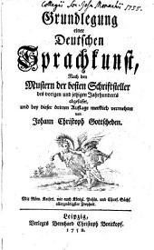 Grundlegung einer deutschen Sprachkunst ...