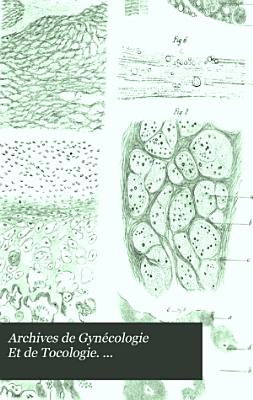 Archives de Gyn  cologie Et de Tocologie      PDF