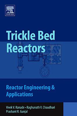 Trickle Bed Reactors