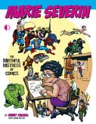 Marie Severin The Mirthful Mistress Of Comics Book PDF